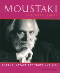 Moustaki : Chaque instant est toute une vie