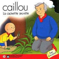 Caillou : La Cachette secrète