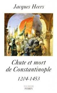 Chute et mort de Constantinople : 1204-1453