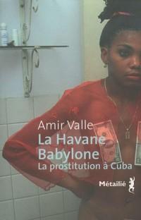 La Havane- Babylone
