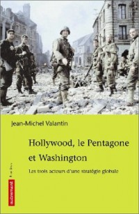 Hollywood, le Pentagone et Washington