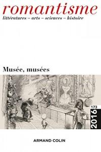 Romantisme nº 173 (3/2016) Musée, musées