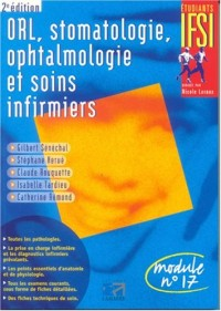 ORL, stomatologie, ophtalmologie et soins infirmiers : Module n°17