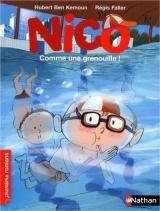 Nico : Comme une grenouille ! - adapté aux enfants DYS ou dyslexiques - Dès 7 ans [Poche]
