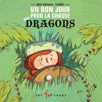 Un Bon Jour pour la Chasse aux Dragons