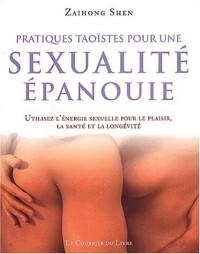 Pratiques taoïstes pour une sexualité épanouie