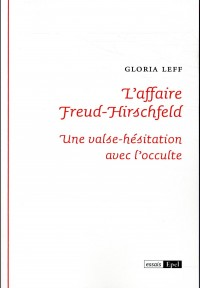 L'affaire Freud-Hirschfeld : Valse-hésitation avec l'occulte