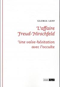 L'affaire Freud-Hirschfeld : Valse-hésitation avec l'occulte
