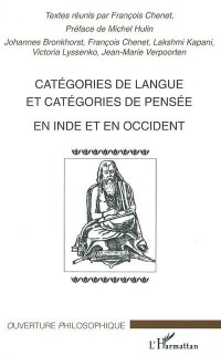 Categories de Langue et Categories de Pensee en Inde et en O