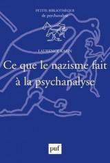 Ce que le nazisme a fait à la psychanalyse [Poche]