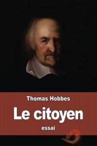 Le citoyen: ou les fondements de la politique