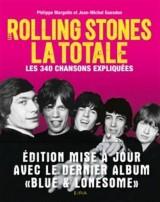 Les Rolling Stones LA TOTALE édition mise à jour: Les 365 chansons expliquées [Poche]