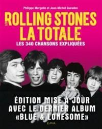 Les Rolling Stones LA TOTALE édition mise à jour: Les 365 chansons expliquées
