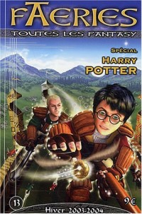 Faeries, N° 13, Hiver 2003-20 : Spécial Harry Potter