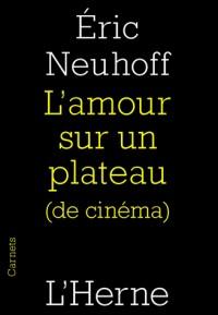 L'amour sur un plateau (de cinéma)