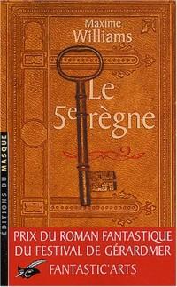 Le 5e règne - Prix Gérardmer 2003
