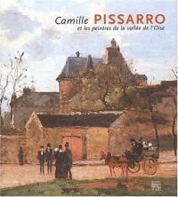 Camille Pissarro et les Peintres de la vallée de l'Oise