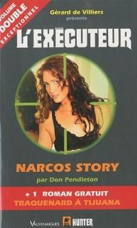 Narcos Story ; Traquenard à Tijuana