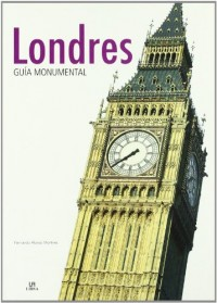 Londres/ London: Guia Monumental/ Monuments Guide