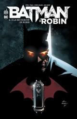 Batman & Robin tome 6 - A la recherche de Robin