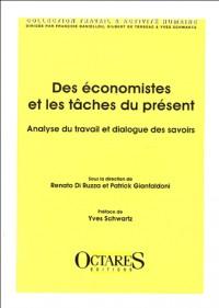 Des ÿ©conomistes et des tÿ¢ches du prÿ©sent : Analyse du travail et dialogue des savoirs