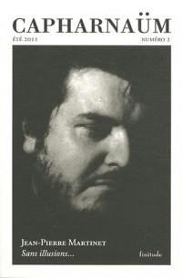 Capharnaüm, N° 2, Eté 2011 : Sans illusions... : Lettres de Jean-Pierre Martinet à Alfred Eibel (1979-1988)
