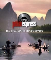 Pékin express : Les plus belles découvertes