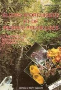 Elixirs d'Orchidées et de Pierres Précieuses
