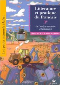 Petits manuels littéraires et pratique du français, 3e