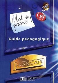 Mot de passe ! Français CE1 Cycle 2 : Guide pédagogique (11 Cédérom + 1 CD audio)