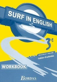 Surf in English : Anglais, 3e (Travaux pratiques)