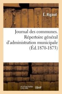 Journal des Communes  ed 1870 1873