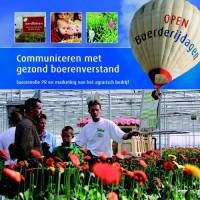 Communiceren met gezond boerenverstand: succesvolle PR en marketing van het agrarisch bedrijf
