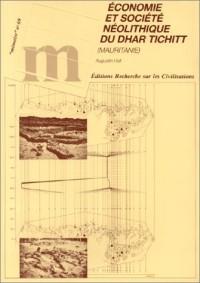 Economie et société néolithique du dhar Tichitt, Mauritanie