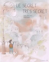 Secret Tres Secret (le)