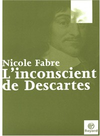 L'Inconscient de Descartes