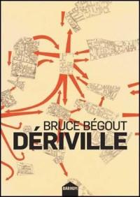 Dériville : Les situationnistes et la question urbaine