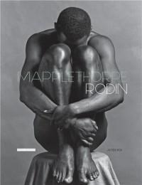 Rodin/Mapplethorpe