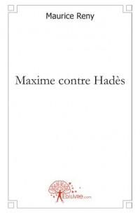 Maxime contre Hadès