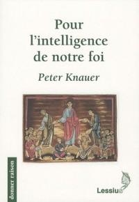 Pour l'intelligence de notre foi