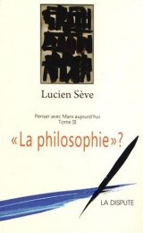 La philosophie ?