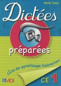 Dictées préparées CE1