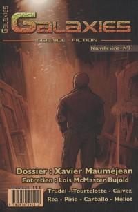 Galaxies - Nouvelle série, N°3, Hiver 2009 : Dossier : Xavier Mauméjean