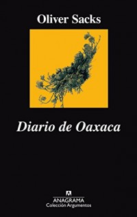 Diario de Oaxaca/ Oaxaca Journal