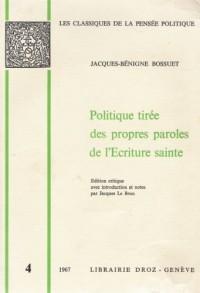 Politique Tiree des Propres Paroles de l'Ecriture Sainte