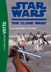 Star Wars Clone Wars 15 - Les nouvelles recrues