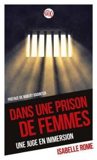 Dans une prison de femmes : Une juge en immersion