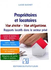 Propriétaires et locataires: Vos droits et vos obligations dans le secteur locatif privé