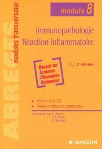 Immunopathologie, Réaction inflammatoire (module 8)