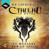 Le Monstre sur le seuil: Cthulhu 1.8